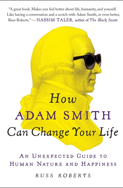 How Adam Smith Can Change Your Life Book