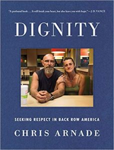 Chris Arnade On Dignity