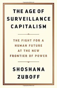 Shoshana Zuboff On Surveillance Capitalism