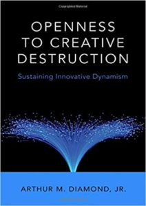 Arthur Diamond On Openness To Creative Destruction