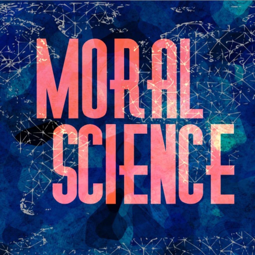 Moral Science Podcast