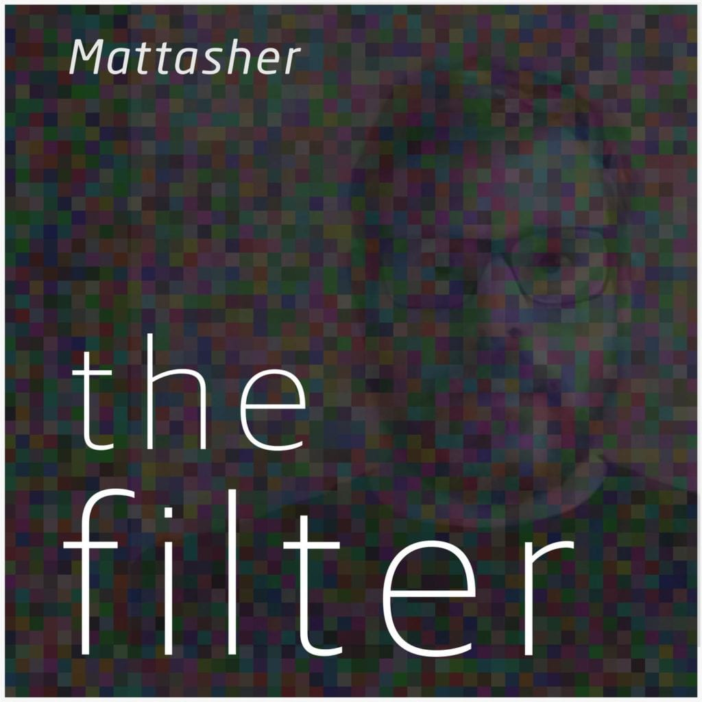 The Filter Podcast With Matt Asher